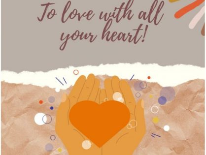 To Love with All Your Heart!